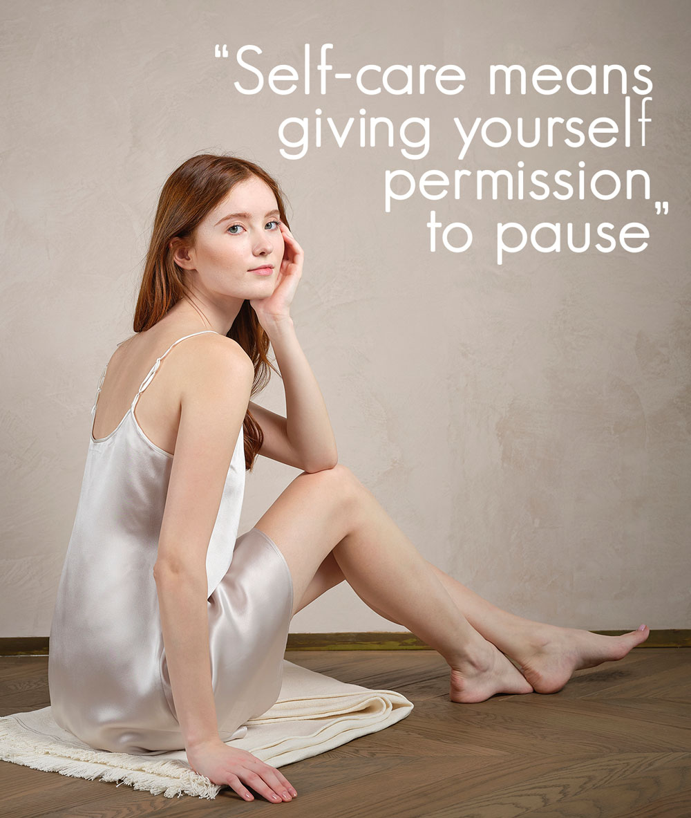 Self-care means giving yourself permission to pause